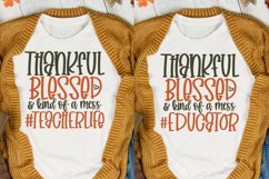 Thankful Blessed And Kind Of A Mess Bundle, Teacher Svg Product Image 6