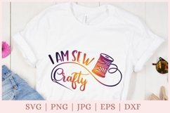 I am sew crafty svg file, Crafty svg files, Sewing svg files Product Image 2
