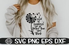 A Seed Of Kindness Can Go Farther Than You Think - SVG PNG Product Image 2