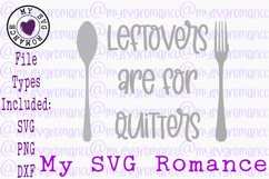 Leftovers Are For Quitters Pot Holder SVG PNG DXF Potholder Product Image 1