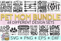 Giant Pet Mom Bundle of 68 SVG DXF PNG EPS Cutting Files Product Image 1