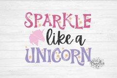 SPARKLE LIKE A UNICORN - Unicorn SVG DXF PNG Product Image 1