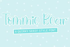 Tommie Bear - A Quirky Serif Style Font Product Image 1