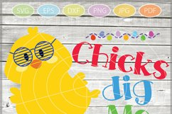 Chicks Dig Me SVG - Easter cuttable files - Easter Chicks Product Image 1