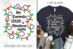 My favorite color is christmas lights svg Funny christmas Product Image 1