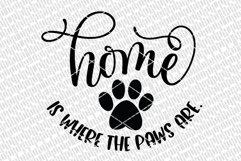 Home Is Where The Paws Are SVG | Welcome Sign | Farmhouse Pe Product Image 2