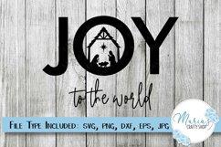 Joy SVG, Joy to the World SVG, Nativity SVG, Manger SVG Product Image 1