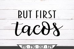 But First Tacos SVG Product Image 2