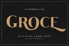 Groce - Stylistic Serif Font Product Image 1