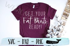 Get Your Fat Pants Ready Thanksgiving Turkey SVG Product Image 1
