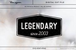 Legendary since 2003 Birthday SVG Product Image 2