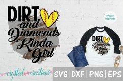 Dirt and Diamonds Kinda Girl SVG, DXF, PNG, EPS Product Image 1