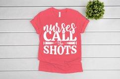 Nurse SVG, Nurses Call The Shots SVG files for Cricut Product Image 1
