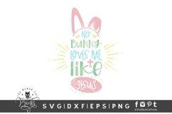 No Bunny Loves Me Like Jesus SVG | | Bunny Ears Easter SVG Product Image 1