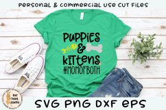 Puppies and Kittens Mom Of Both SVG Cut File Product Image 1
