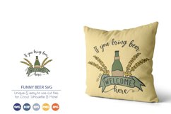 Beer SVG| If you Bring Beer You Are Welcome Here Product Image 1