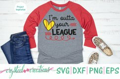 Outta your league SVG, DXF, PNG, EPS Product Image 3