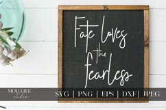 Fate Loves the Fearless SVG Cut File - SVG PNG JPEG DXF EPS Product Image 1