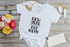 New Year same Hot Mess SVG Product Image 2