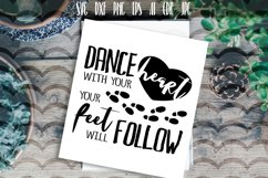Dance with your heart your feet will follow Vector SVG Product Image 1