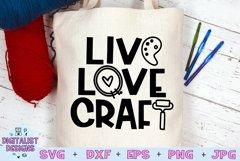 Crafting SVG | Live Love Craft SVG | Funny SVG Product Image 1
