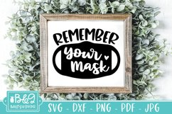 Remember Your Mask SVG - Cute Mask Sign SVG - Mask Request Product Image 1