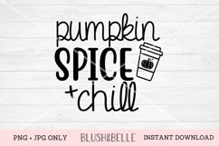 Pumpkin Spice and Chill - PNG, JPG Product Image 1