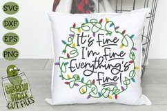 Everything's Fine Christmas Lights SVG Cut File Product Image 1