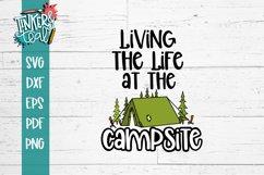 Living Life At the Campsite Tent SVG Product Image 2
