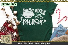Masked and merry svg   Christmas quote   Funny christmas svg Product Image 2