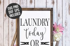 Laundry Today or Naked Tomorrow Laundry Room Sign SVG Product Image 3