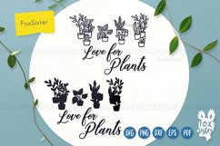 Love for plants svg, Gardening Vector Cut File, plant svg Product Image 3