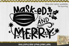 Masked and merry svg   Christmas quote   Funny christmas svg Product Image 3