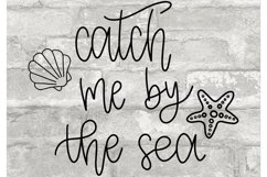 Catch Me By the Sea SVG//cut file//SVG//PNG//Hand Drawn Product Image 1