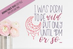 I Was Born To Be Wild SVG Cut File Product Image 1
