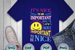 It's Nice To Be Important But The... SVG Design for Crafters Product Image 1