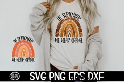 SVG - In September- We Wear Orange- Rainbow-SVG PNG DXF EPS Product Image 1