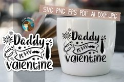 Daddy Is My Valentine Svg Product Image 1