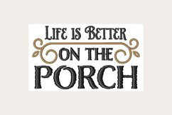Life Is Better On The Porch - Machine Embroidery Design Product Image 1