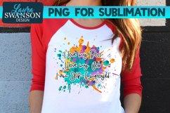 I Love My Boss, Job, I am Self-Employed PNG Sublimation Product Image 2