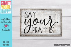 Say Your Prayers - A Christian SVG Product Image 1
