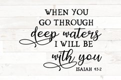 Christian svg, When you go through deep waters, Isaiah 43 2 Product Image 1