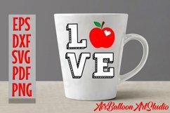 Teacher Svg Teach Love Svg School Svg Love School SVG Love S Product Image 10