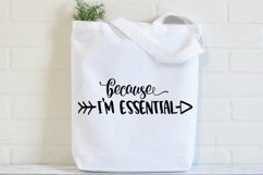 Because I'm Essential SVG Cut File Product Image 3