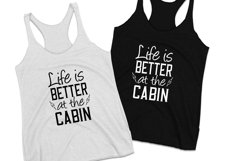 Life is better at the cabin svg design Product Image 2