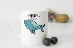 Whale SVG | Mom Means Everything Product Image 2