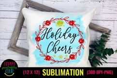 Holiday Cheers - Christmas Sublimation Design Ideas Product Image 1