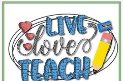Live Love Teach Teacher Sublimation Design Product Image 2