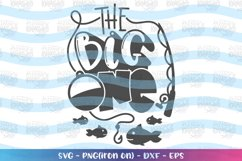 Birthday svg The big One svg One year old Fishing theme Product Image 2