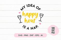 Sleepy SVG - My Idea Of Happy Hour Is A Nap Product Image 2